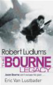 Eric Lustbader,Robert Ludlum,Eric Van Lustbader - Robert Ludlum`s Bourne Legacy