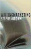 Stephen Brown,S Brown - Writing Marketing