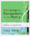 L Kung - Strategic Management in the Media