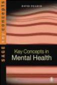 David Pilgrim,D Pilgrim - Key Concepts in Mental Health