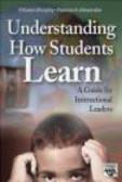 Karen Murphy,Patricia Alexander,Pat Alexander - Understanding How Students Learn