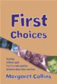 Margaret Collins,M Collins - First Choices