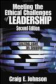 Craig E. Johnson,C Johnson - Meeting the Ethical Challenges of Leadership