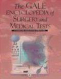 Gale,B Narins - Gale Encyclopedia of Surgery and Medical Tests 4 vols