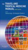 Elaine Jong,Christopher Sanford,Matthew Thompson - Travel and Tropical Medicine Manual