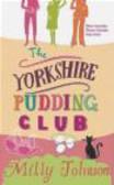 Milly Johnson,M Johnson - Yorkshire Pudding Club