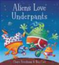 C Freedman - Aliens Love Underpants