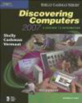 SHELLY,CASHMAN,J Vermaat - Discover Computers 2007 Intro
