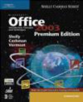 Gary Shelly,Thomas Cashman,Misty Vermaat - Microsoft Office 2003