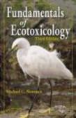 Michael C. Newman,M Newman - Fundamentals of Ecotoxicology