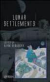 H Benaroya - Lunar Settlements