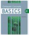 Dolores Wells,D Wells - Computer Concepts BASICS 4e