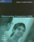 Thomas Cashman,Gary Shelly,Misty Vermaat - Discovering Computers 2008 Introductory