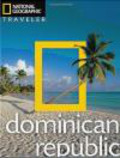 Gilles Mingasson,Christopher Baker,Christopher P. Baker - Dominican Republic National Geographic Traveler