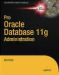 D. Kuhn,D Kuhn - Pro Oracle Database 11g Administration