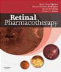 Michel Eid Farah,Eduardo Buchele Rodrigues,Quan Dong Nguyen - Retinal Pharmacotherapy