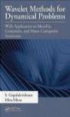 Mira Mitra,S. Gopalakrishnan,S Gopalakrishnan - Wavelet Methods for Dynamical Problems