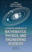 Andrei D. Polyanin,Alexei  I. Chernoutsan,A Polyanin - Concise Handbook of Mathematics Physics and Engineering Science
