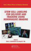 D Kraitchman - Stem Cell Labeling for Delivery and Tracking Using Non-Invas