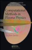Stephen Jardin,S Jardin - Computational Methods in Plasma Physics