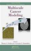 T Deisboeck - Multiscale Cancer Modeling