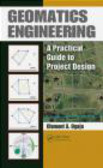 Clement Ogaja,C Ogala - Geomatics Engineering Practical Guide to Project Design