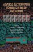 Andrei Pakhomov,Damijan Miklavcic,Marko Markov - Advanced Electroporation Techniques in Biology and Medicine