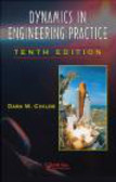 Dara W. Childs,D Childs - Dynamics in Engineering Practic 8e