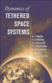 V. V. Beletsky,A.V. Pirozhenko,V.I. Dranovskii - Dynamics of Tethered Space Systems