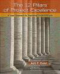Adil F. Dalal - The 12 Pillars of Project Excellence