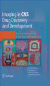 D Borsook - Imaging in CNS Drug Discovery and Development