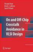 C Duan - On and off-Chip Cross-Talk Avoidance
