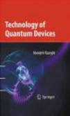 Manijeh Razeghi,M Razeghi - Technology of Quantum Devices
