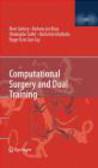 M Garbey - Computational Surgery and Dual Training