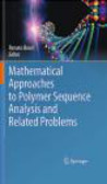 Renato Bruni,R Bruni - Mathematical Approaches to Polymer Sequence Analysis & Relat