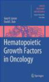 G Lyman - Hematopoietic Growth Factors in Oncology