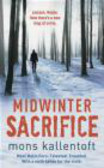 Mons Kallentoft - Midwinter Sacrifice