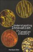 Frederick Gault,F Gault - Understanding Innovation in Canadian Industry