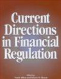 Edwin Neave,Milne - Current Directions in Financial Regulation