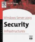 Jan de Clercq,A.C.I. - Windows Server 2003 Security Infrastructures nCore Security