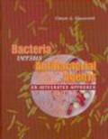 Oreste Mascaretti - Bacteria Versus Antibacterial Agents