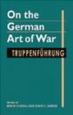 B Condell - On the German Art of War