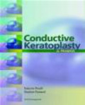 Roberto Pinelli,Stephen Pascucci,R Pinelli - Conductive Keratoplasty