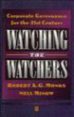 Robert Monks,Nell Minow,R Monks - Watching Watchers