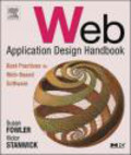 Susan Fowler,Victor Stanwick - Web Application Design Handbook