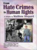 Mary E Swigonski,Robin Mama,Kelly Ward - From Hate Crimes to Human Rights