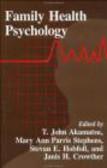 T Akamatsu - Family Health Psychology