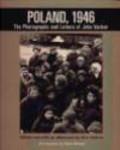 John Vachon,Ann Vachon - Poland 1946 Photographs & Letters of John Vachon