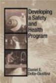 Daniel E.Della- Guistina,Daniel Della-Giustina - Developing Safety Health Program
