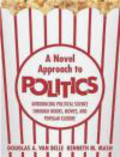 Douglas A.Van Belle,Kenneth Mash - Novel Approach to Politics
